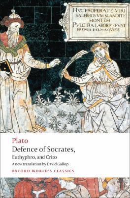Defence of Socrates, Euthyphro, Crito By Plato/ Gallop, David (INT)
