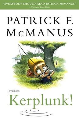 Kerplunk! By McManus, Patrick F.