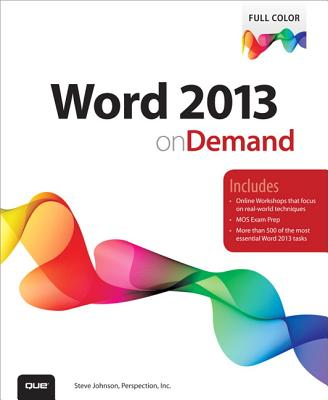 Word 2013 on Demand By Johnson, Steve/ Perspection Inc.